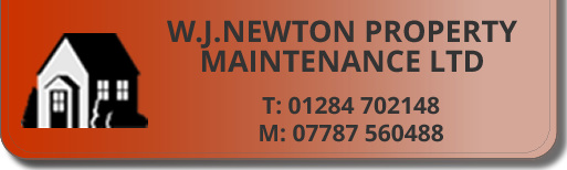 W.J.Newton Property Maintenance Ltd logo plus phone number = 01284 702148